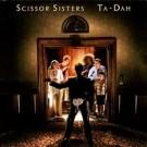 Scissor Sisters Ta-Dah CD