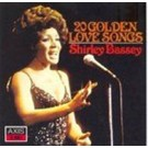 Shirley Bassey 20 Golden Love Songs CD