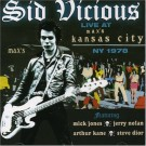 Sid Vicious Live at Max's Kansas City  NY 1978 CD