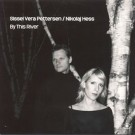 Sissel Vera Pettersen By This River [UK-Import] CD