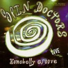 Spin Doctors Homebelly Groove...Live CD