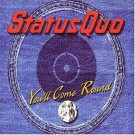 Status Quo You'll Come 'Round CDS