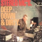 Stereo MC's Deep Down and Dirty CDS