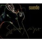 Suede Saturday Night [CD 2] CDS