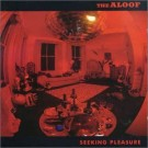 The Aloof Seeking Pleasure CD