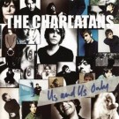 the Charlatans Us And Us Only CD