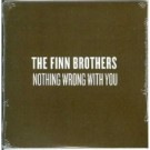 Finn Brothers Nothing Wrong With You Euro promo CD