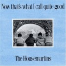 Housemartins Now That's What I Call Quite Good CD