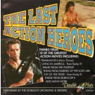 The London Starlight Orchestra & Singers The Last Action Heroes CD