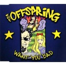 The Offspring Want You Bad CDS