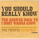 The Pirates; Enya; Shola Ama; Naila Boss; Ishani You Should Really Know PROMO CDS