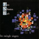 The Swingle Singers Jazz Sebastian Bach: Volume 1 CD