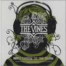 The Vines Dont listen to the radio PROMO CDS