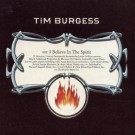 Tim Burgess I Believe in the Spirit CDS