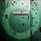 Tiziano Ferro Stop Dimentica PROMO CDS