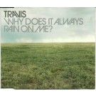 Travis Why Does It Always Rain On Me? PROMO CDS