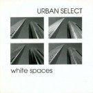 Urban Select White Spaces CD