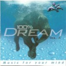 Various Artists 100% Dream - Music For Your Mind Vol.4 2CD