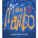 Various Artists Cafe Mambo The Real Sound Of Ibiza (Cd 1/2) 2CD