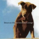 Various Artists Down at the Twisted Am Lounge CD