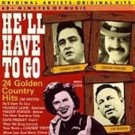 Various Artists He'll Have To Go 24 Golden Country hits CD