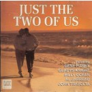 Various Artists Just The Two Of Us CD