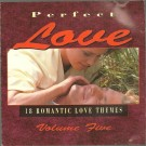 Various Artists Perfect Love Volume 5 CD
