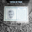 Wise in Time The Ballad of Den the Men CD