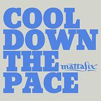 MATTAFIX - Cool Down The Pace PROMO CDS - CD single