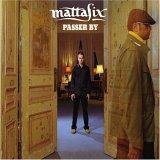 MATTAFIX - Passer By PROMO CDS - CD single
