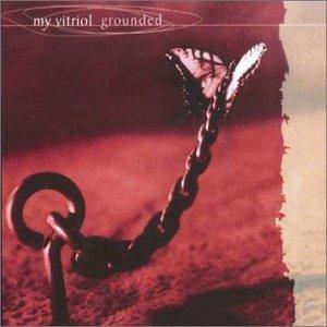 My Vitriol Grounded [CD 2] CDS
