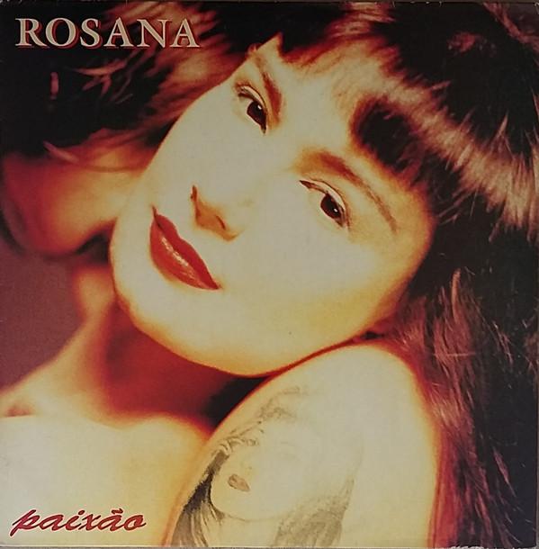 ROSANA - Paixao LP - 33T