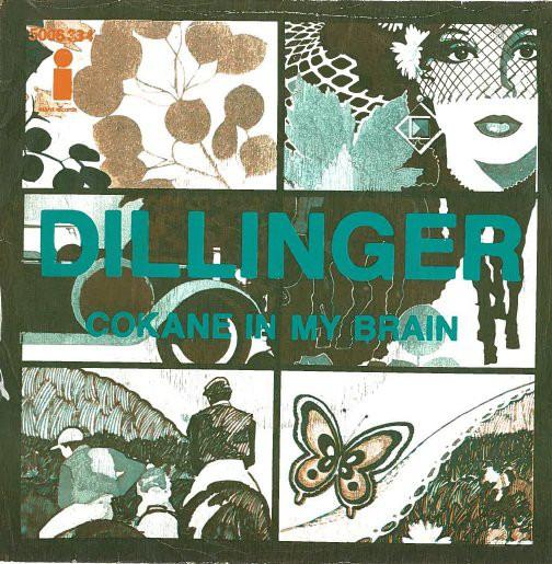 Dillinger Cokane In My Brain