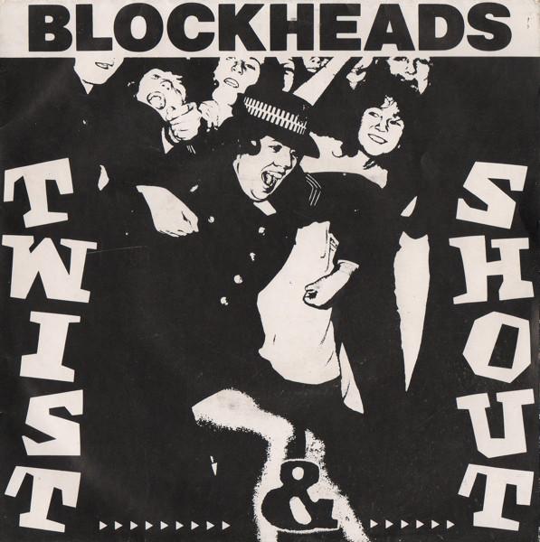 The Blockheads Twist & Shout
