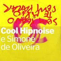 COOL HIPNOISE E SIMONE DE OLIVEIRA - Sem Plano CD - CD