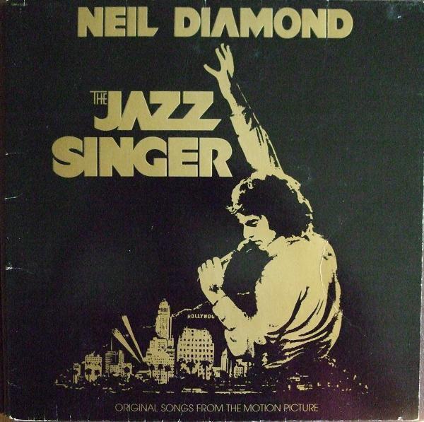 Neil Diamond The Jazz Singer (Original Songs From The Motion Pi