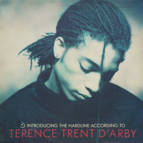 Terence Trent D'Arby Introducing The Hardline According To Terence Tren
