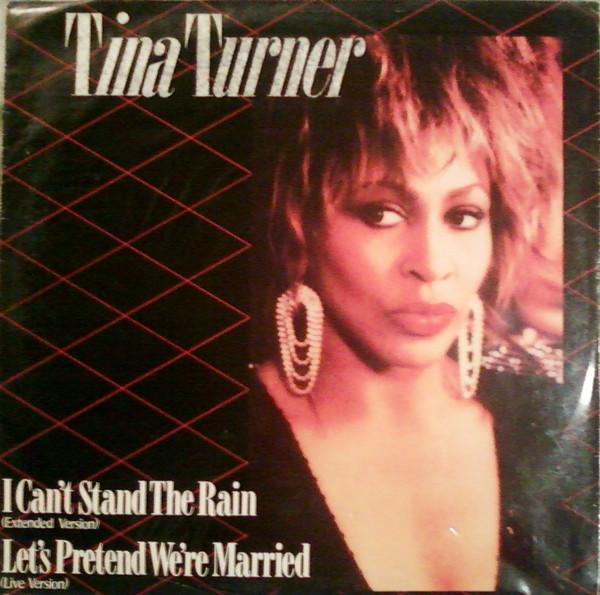Tina Turner I Can't Stand The Rain 12''