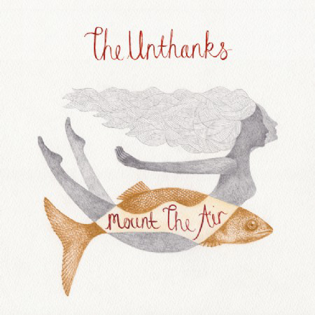 THE UNTHANKS - Mount The Air LP - 33T