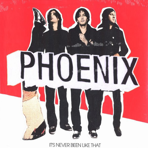 Phoenix It's Never Been Like That LP