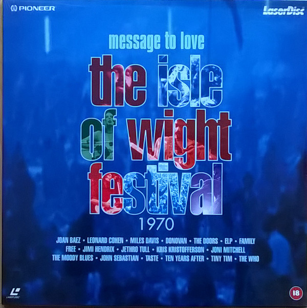 VARIOUS - Message To Love ∙ The Isle Of Wight Festival 197 - Laser Disc