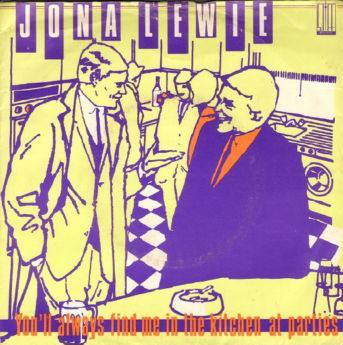 Jona Lewie You'll Always Find Me In The Kitchen At Parties