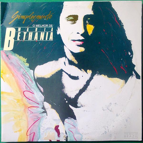 Maria Bethania Simplesmente… Bethania - O Melhor De Maria Beth