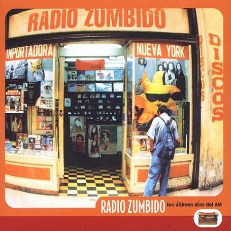 Radio Zumbido Los Ultimos Dias Del Am CD