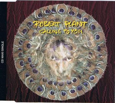 Robert Plant - Calling To You CDS - CD single