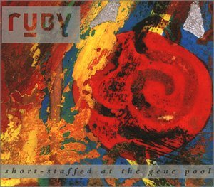 Ruby Short-Staffed at the Gene Pool CD