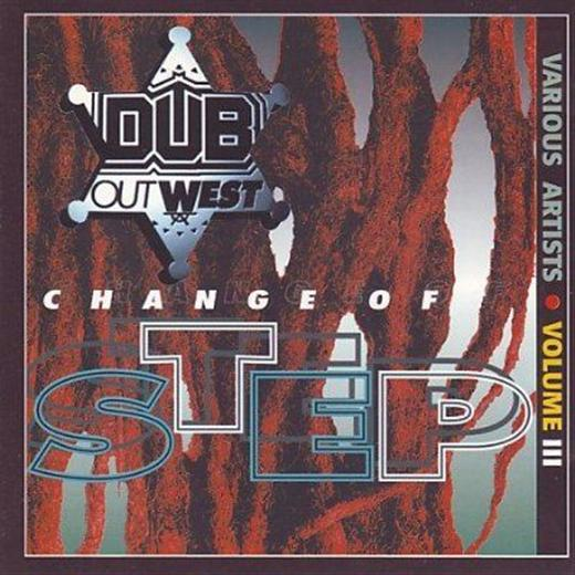 Various Artists Dub Out West 3: Change Of Step CD